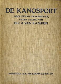 Afbeelding van tweedehands boek: EENIGE DESKUNDIGEN o.l.v. KAMPEN, H.C.A. VAN-De kanosport