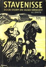 Afbeelding van tweedehands boek: SMITS, A.J-Stavenisse door storm en vloed verwoest