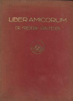 - Liber amicorum Dr. Frederik van Eeden aangeboden ter gelegenheid van zijn zeventigsten verjaardag 3 april 1930