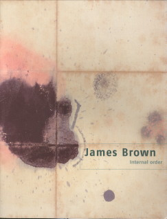 - James Brown Internal Order Mexico 1998 - 2003