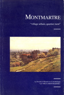 - Montmartre 'village urbain, quartier rural'