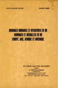 - Monnaies Romaines et Byzantines en or. Monnaies et médailles en or Europe, Asie, Afrique et Amérique. Catalogue no. 80