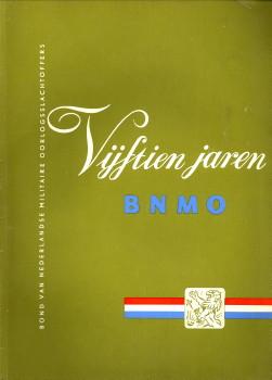 - Vijtien jaren. Gedenkboek van de Bond van Nederlandse Militaire Oorlogsslachtoffers