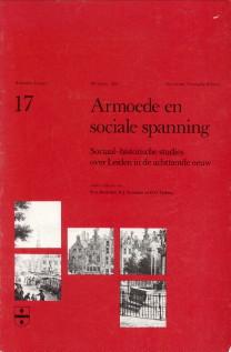 DIEDERIKS, H.A. . EN ANDEREN - Armoede en sociale spanning. Sociaal-historische studies over Leiden in de achttiende eeuw