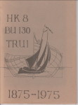 - HK 8, BU 130, Trui 1875 - 1975