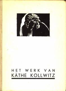 - Het werk van Käthe Kollwitz