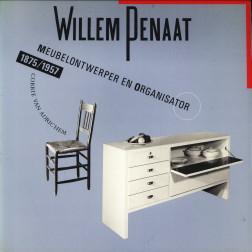 ADRICHEM, CORRIE VAN - Willem Penaat meubelontwerper en organisator (1875 - 1957)