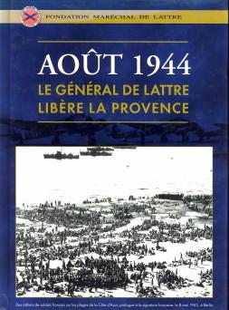 - Le Général de Lattre libère la Provence