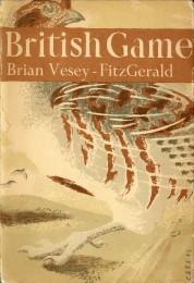 Afbeelding van tweedehands boek: VESEY-FITZGERALD, BRIAN-British game. The new naturalist
