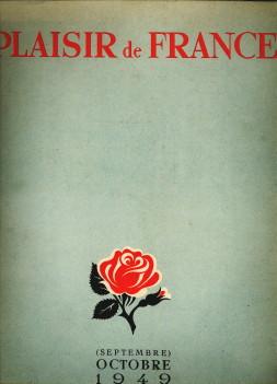 - Plaisir de France. Images de France. (Revue mensuelle). 16e année, No. 144: Septembre-Octobre 1949.