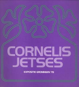 - Kijken met Jetses naar toen. Cornelis Jetses expositie Groningen '78