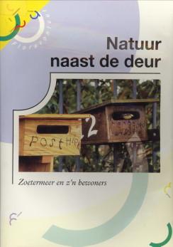 Afbeelding van tweedehands boek: KETTING, MARIANNE-Natuur naast de deur. Zoetermeer en z