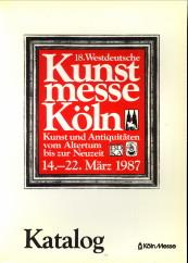 - 18. Westdeutsche Kunstmesse Köln. Kunst und Antiquitäten vom Altertum bis zur Neuzeit 1987 - Katalog.