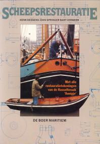 Afbeelding van tweedehands boek: DESSENS, HENK; SPRINGER, JOHN; VERMEER, BART-Scheepsrestauratie. Met alle restauratietekeningen van de Hasselteraak