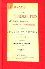 - Le drame de la persécution aux Sables d'Olonne contre les Rédemptoristes. Attaque et défense. Deuxième partie