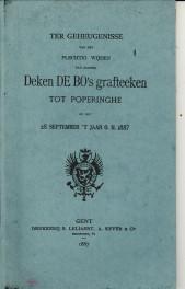 - Ter geheugnisse van het plechtig wijden van zaliger Deken De Bo's grafteeken tot Poperinghe op den 28 september 't jaar O.H. 1887