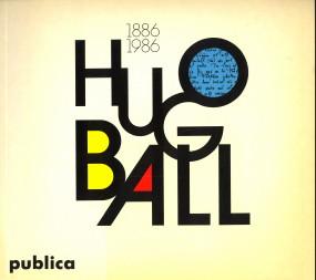 Afbeelding van tweedehands boek: TEUBNER, ERNST (KATALOGTEXT)-Hugo Ball (1886 - 1986). Leben und Werk