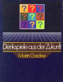 Afbeelding van tweedehands boek: GARDNER, MARTIN-Denkspiele aus der Zukunft