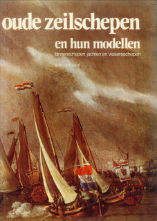 Afbeelding van tweedehands boek: PETREJUS, E.W-Oude zeilschepen en hun modellen. Binnenschepen, jachten en vissersschepen