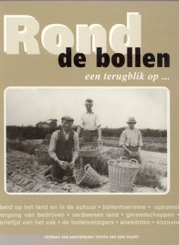 Afbeelding van tweedehands boek: AMSTERDAM, HERMAN VAN-Rond de bollen, een terugblik op...