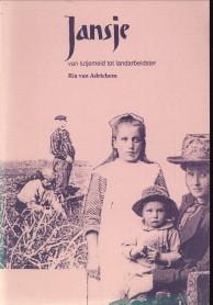 Afbeelding van tweedehands boek: ADRICHEM, RIA VAN-Jansje van lutjemeid tot landarbeidster