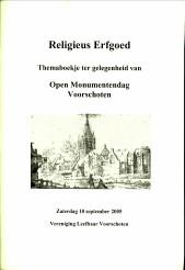 Afbeelding van tweedehands boek: KOOPSTRA, JANE / VELTMAN, JAN-Religieus Erfgoed. Themaboekje ter gelegenheid van Open Monumentendag Voorschoten 2005