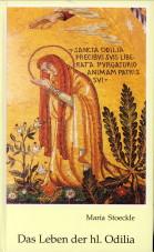 Afbeelding van tweedehands boek: STOECKLE,  MARIA-Das Leben der hl. Odilia. Geschichtsquelle - Sage/Entwicklungsmärchen - hagiographisches Bild?