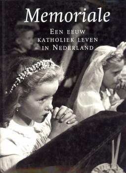 Afbeelding van tweedehands boek: PIJFERS, HERMAN & ROES, JAN  (SAMENGESTELD DOOR)-Memoriale. Katholiek leven in Nederland in de twintigste eeuw