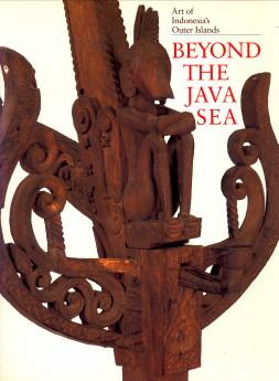 Afbeelding van tweedehands boek: TAYLOR, PAUL MICHAEL ; ARAGON, LORRAINE V-Beyond the Java Sea. Art of Indonesia