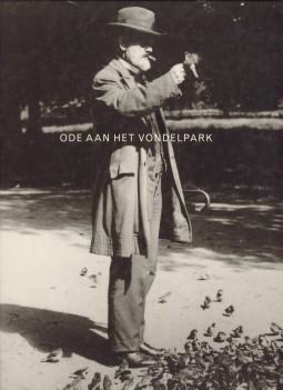 Afbeelding van tweedehands boek: BEKKERS, GASTON .EN ANDEREN-Ode aan het Vondelpark 1