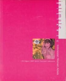 - Intimate Distance. Indonesian Women Artists/ Menelusuri Jejak Wacana Feminisme dalam seini Rupa Indonesia