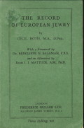 ROTH M.A., D. PHIL. CECIL - The record of European Jewry