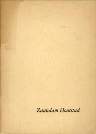- Zaandam Houtstad