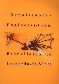 Afbeelding van tweedehands boek: GALLUZZI, PAOLO-Renaissance engeineers from Brunelleschi to Leonardo da Vinci