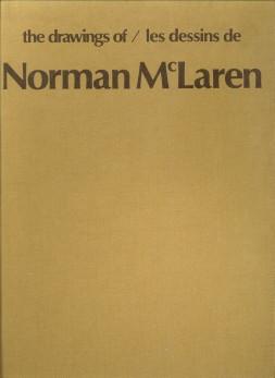 Afbeelding van tweedehands boek: McLAREN, NORMAN text edited from taped intervieuws by Michael White)-The drawings of / les dessins de Norman McLaren