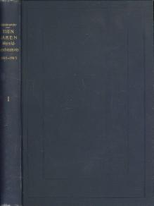 Afbeelding van tweedehands boek: OLENBRANDER, Dr. H.T )in overzichten door)-Tie jaren wereldgeschiedenis (1905 - 1915) , eerste deel (1905-1910) en tweede deel (1911-1915)