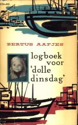 AAFJES, BERTUS - Logboek voor 'Dolle Dinsdag'