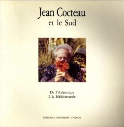 Afbeelding van tweedehands boek: CAIZERGUES, PIERRE (Notice et chronologie)-Jean Cocteau et le sud. De l