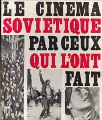 Afbeelding van tweedehands boek: SCHNITZER, LUDA ET JEAN; MARTIN, MARCEL  (Réalisation)-Le Cinéma Soviétique par ceux qui l