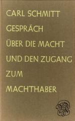 Afbeelding van tweedehands boek: SCHMITT, CARL-Gespräch über die Macht und den Zugang zum Machthaber