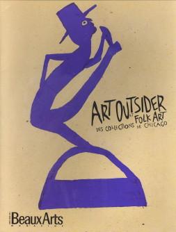 Afbeelding van tweedehands boek: LUSARDY, MARTINE; DANCHIN, LAURENT-Art Outsider et Folk Art des collections de Chicago