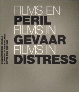 - Films en péril / Films in gevaar / Films in distress