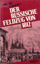 Afbeelding van tweedehands boek: CLAUSEWITZ, CARL VON-Der russische Feldzug von 1812