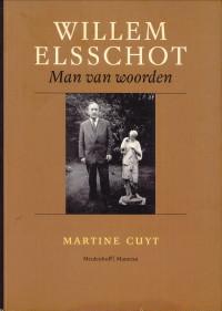 Afbeelding van tweedehands boek: CUYT, MARTINE-Willem Elsschot. Man van woorden