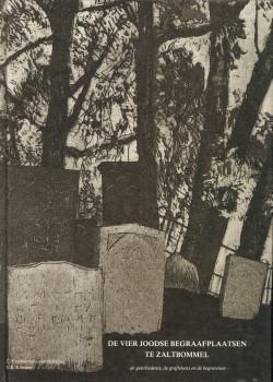 Afbeelding van tweedehands boek: FRANKENHUIS-VAN SCHEIJEN, C. VAN / KÖNNEN, E.E-De vier Joodse begraafplaatsen te Zaltbommel.  - de  geschiedenis, de graftekens en de begravenen -