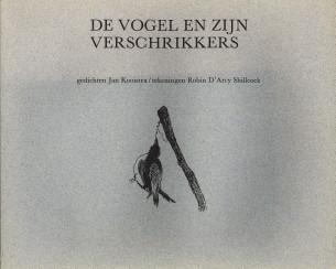 Afbeelding van tweedehands boek: KOOISTRA, JAN-De vogel en zijn verschrikkers (gedichten)