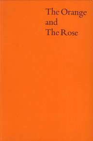 Afbeelding van tweedehands boek: -The Orange and the Rose. Holland and Britain in the age of observation 1600 - 1750