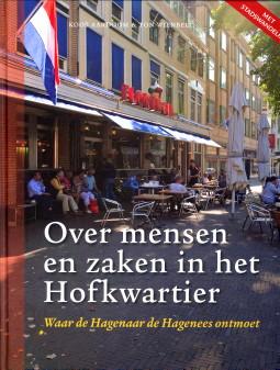 Afbeelding van tweedehands boek: AARDOOM, KOOS ;  WIENBELT, TON-Over mensen en zaken in het Hofkwartier. Waar de hagenaar de Hagenees ontmoet