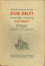 - Wandelingen door Oud Delft / Roamings through Old Delft