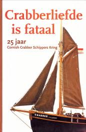 Afbeelding van tweedehands boek: LANDEWEER, LETTEKE...EN ANDEREN-Crabberliefde is fataal. 25 Jaar Cornish Crabber Schippers Kring